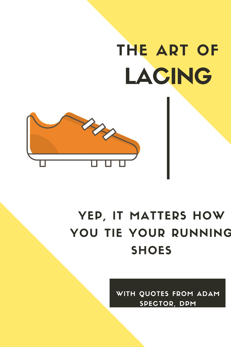 The Art of Lacing: Yep, It Matters How You Tie Your ...